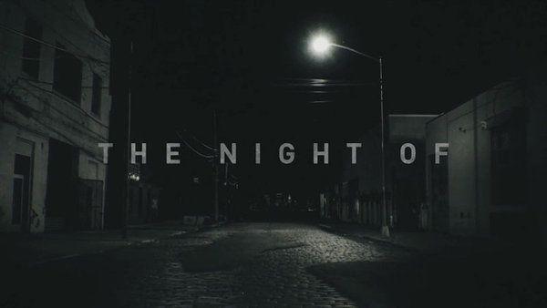 The Night Of ;